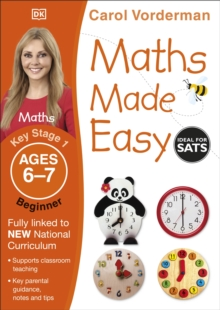 Maths Made Easy Ages 6-7 Key Stage 1 Beginner, Paperback / softback Book