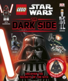LEGO (R) Star Wars The Dark Side : With Minifigure, Hardback Book