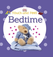 Touch and Feel Bedtime, Board book Book