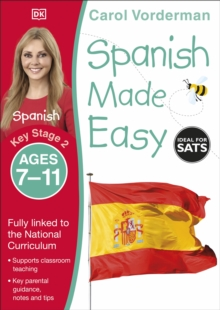 Spanish Made Easy Ages 7-11 Key Stage 2, Paperback / softback Book