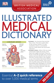 BMA Illustrated Medical Dictionary : Essential A-Z quick reference to over 5,500 medical terms, PDF eBook