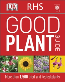 RHS Good Plant Guide : More than 1,500 Tried-and-Tested Plants, Paperback / softback Book