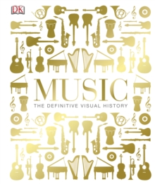 Music : The Definitive Visual History, PDF eBook