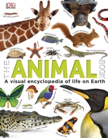 The Animal Book : A Visual Encyclopedia of Life on Earth, PDF eBook