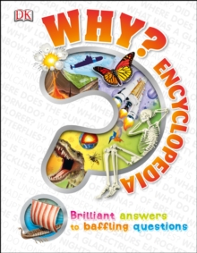 Why? Encyclopedia : Brilliant Answers to Baffling Questions, Hardback Book