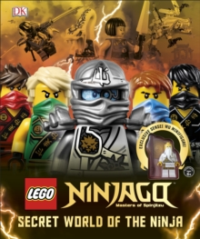 LEGO (R) Ninjago Secret World of the Ninja : With Minifigure, Hardback Book