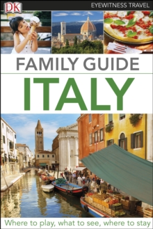 Eyewitness Travel Family Guide Italy, PDF eBook