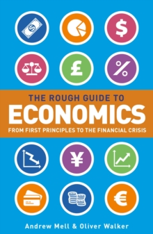 Rough Guide to Economics, The, Paperback / softback Book