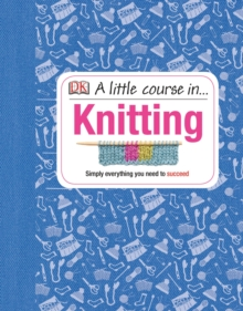 A Little Course in Knitting, Hardback Book