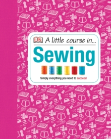 A Little Course in Sewing, Hardback Book