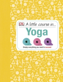 A Little Course in Yoga, Hardback Book
