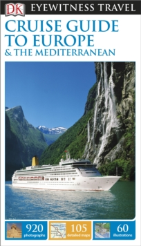 DK Eyewitness Travel Cruise Guide to Europe and the Mediterranean, Paperback / softback Book