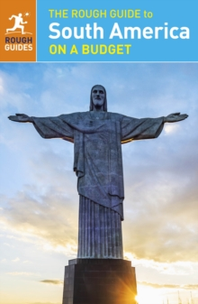 The Rough Guide to South America on a Budget, Paperback Book