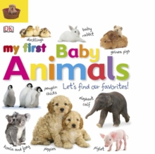 My First Baby Animals Let's Find our Favourites!, PDF eBook
