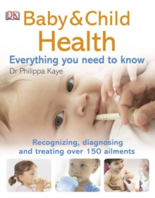Baby & Child Health Everything You Need to Know, PDF eBook
