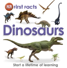 First Facts Dinosaurs, Hardback Book