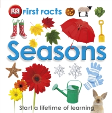 First Facts Seasons : Start a Lifetime of Learning, Hardback Book