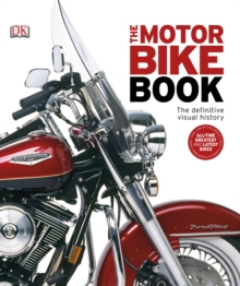 The Motorbike Book : The Definitive Visual History, PDF eBook