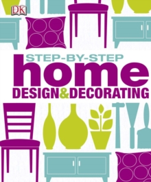Step by Step Home Design & Decorating, PDF eBook