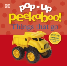 Pop-Up Peekaboo! Things That Go, Board book Book