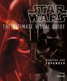 Star Wars the Ultimate Visual Guide, Hardback Book