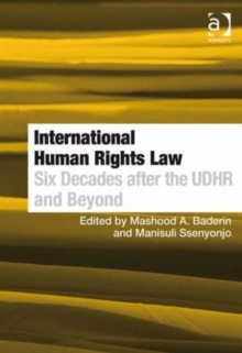 International Human Rights Law : Six Decades After the UDHR and Beyond, Hardback Book