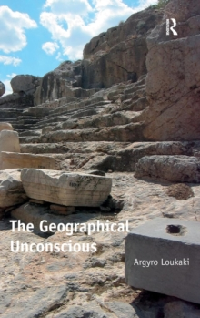 The Geographical Unconscious, Hardback Book