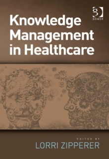 Knowledge Management in Healthcare, Hardback Book