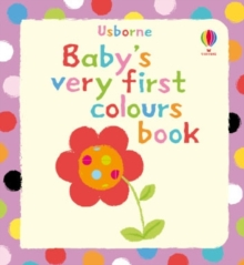 Baby's Very First Book of Colours, Board book Book