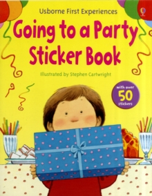 Usborne First Experiences Going to a Party Sticker Book, Paperback Book