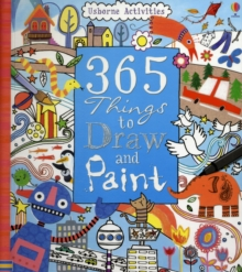 365 Things To Draw And Paint : Activity Cards Spiral Bound Edition, Hardback Book