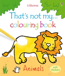 That's Not My ... Colouring Book Animals with Stickers, Paperback / softback Book