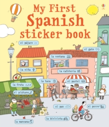 My First Spanish Sticker Book : Spanish - My First Language Sticker Book Spanish, Paperback Book