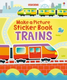 Make a Picture Sticker Book: Trains, Paperback Book