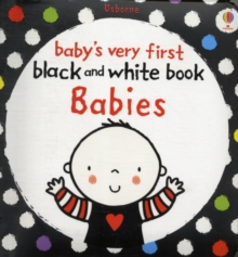 Babys Very First Black and White Books : Babies, Board book Book