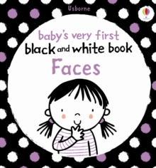 Babys Very First Black and White Books : Faces, Board book Book