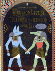 Egyptian Things to Make and Do, Paperback / softback Book