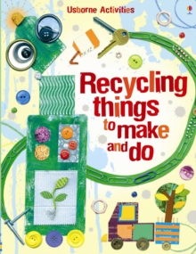 Recycling Things to Make and Do, Paperback Book
