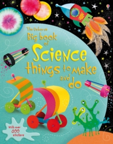 Big Book of Science Things to Make and Do, Paperback / softback Book
