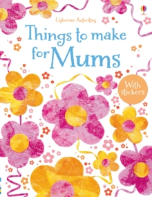 Things to Make for Mums, Paperback Book