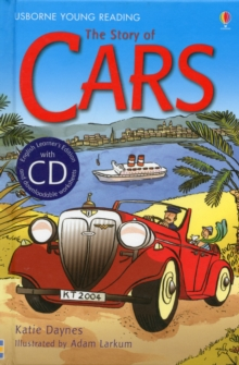 The Story of Cars [Book with CD], CD-Audio Book
