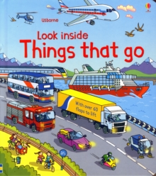Look Inside Things That Go, Hardback Book