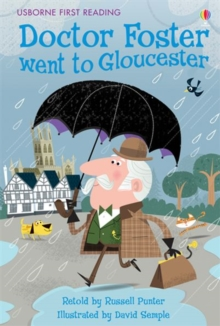 Doctor Foster Went to Gloucester, Hardback Book