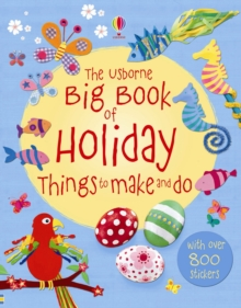 The Big Book of Holiday Things to Make and Do, Paperback Book