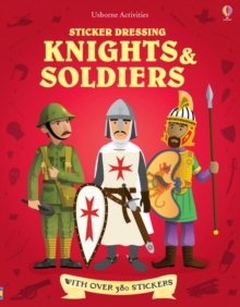 Sticker Dressing : Knights & Soldiers bind up, Paperback / softback Book