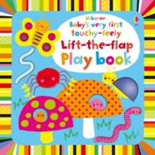 Baby's Very First touchy-feely Lift-the-flap play book, Board book Book