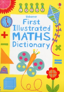 First Illustrated Maths Dictionary, Paperback / softback Book