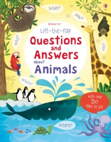 Lift-the-flap Questions and Answers About Animals, Hardback Book