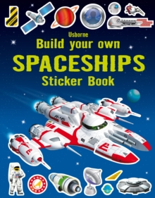 Build Your Own Spaceships Sticker Book, Paperback Book
