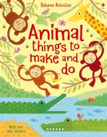 Animal Things to Make and Do, Paperback Book